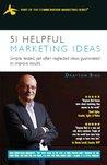 51 Helpful Marketing Ideas