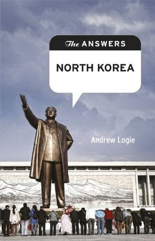 The Answers: North Korea (Answers Series)