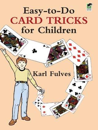 Easy-to-Do Card Tricks for Children (Dover Magic Books)