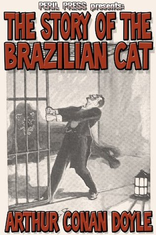 The Story of the Brazilian Cat [Illustrated]