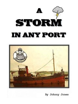 A Storm in any Port