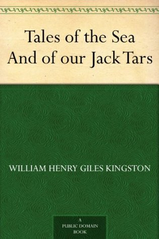 Tales of the Sea And of our Jack Tars