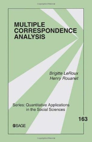 multiple-correspondence-analysis-163-quantitative-applications-in-the-social-sciences