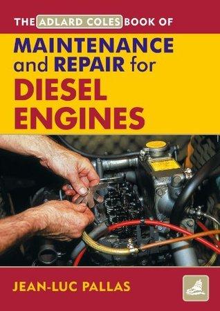AC Maintenance & Repair Manual for Diesel Engines (Adlard Coles Book of)