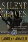Silent Graves (Brandon Fisher FBI, #2)