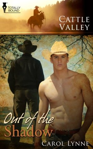 Flashback Friday Book Review: Out of the Shadow (Cattle Valley #6) by Carol Lynne