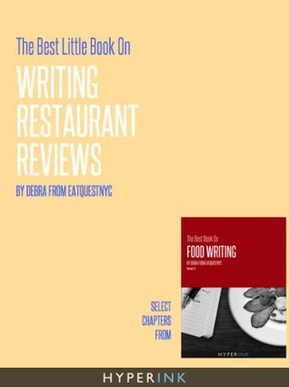 The Best Little Book On Writing Restaurant Reviews