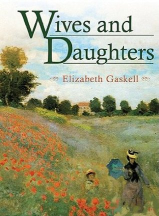 Wives and Daughters - Full Version (Annotated) (Literary Classics Collection)