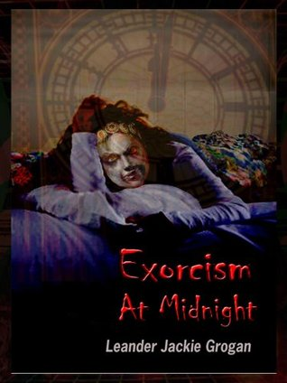 Exorcism At Midnight (God's Mysterious Tower Series)