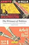 The Primacy of Politics: Social Democracy and the Making of Europe's Twentieth Century