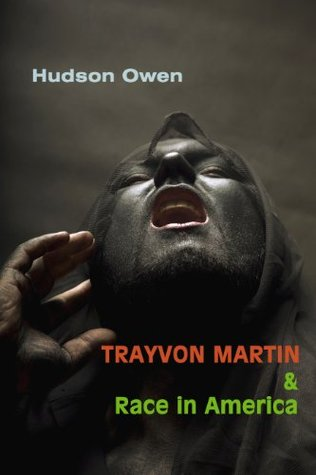 Trayvon Martin and Race in America