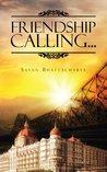 Friendship Calling...