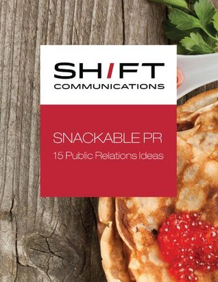 Snackable PR: 15 Public Relations Ideas
