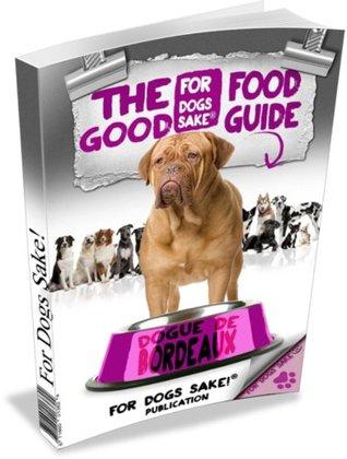 The Dogue de Bordeaux Good Food Guide