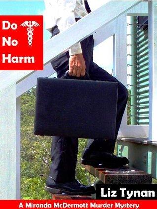Do No Harm (Miranda McDermott Mysteries)