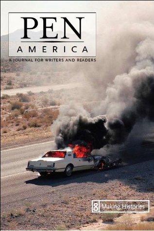 PEN America 8: Making Histories