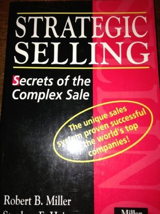 Strategic Selling: Secrets of the Complex Sale