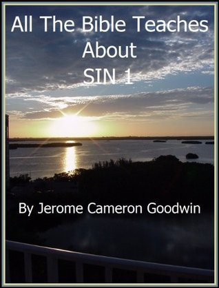 SIN 1 - All The Bible Teaches About