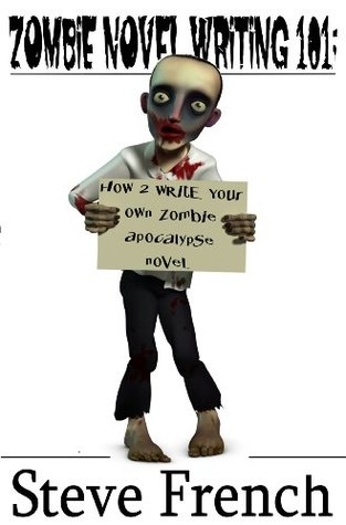 zombie-novel-writing-101-how-to-write-a-zombie-apocalypse-novel