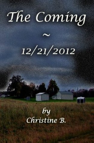 The Coming ~ 12/21/2012