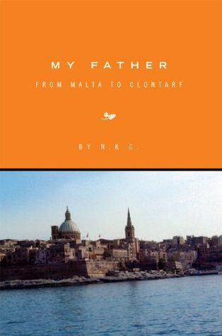 My Father: From Malta To Clontarf