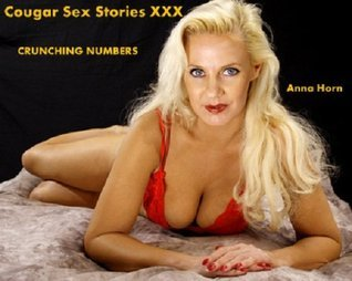 Cougar Sex Stories XXX: Crunching Numbers