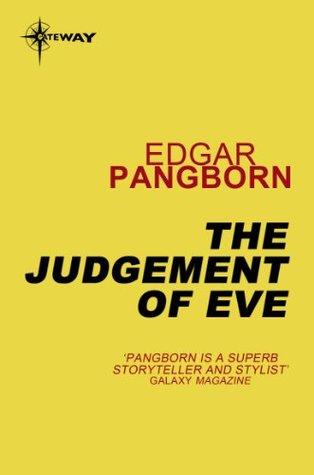 Ebook The Judgement of Eve by Edgar Pangborn PDF!