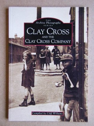 Clay Cross (Archive Photographs)
