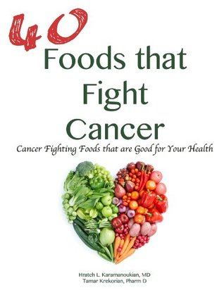 40 Foods that Fight Cancer