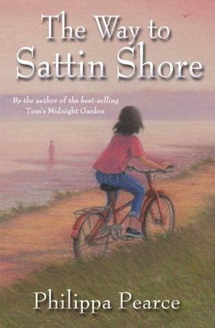 Ebook The Way to Sattin Shore by Philippa Pearce read!