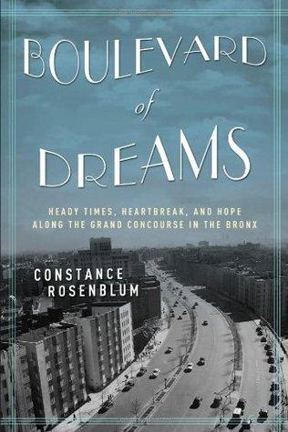 boulevard of dreams heady times heartbreak and hope along the