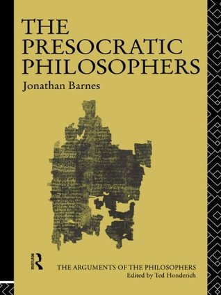 The presocratic philosophers by jonathan barnes fandeluxe Image collections