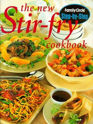 The New Stir Fry Cookbook