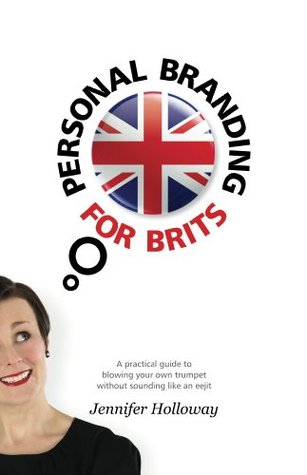 Personal Branding for Brits: how to sell yourself for your career or business