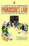 Parkinsons Law: Or The Pursuit Of Progress