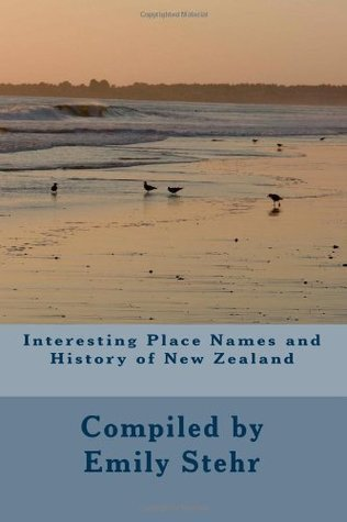 Interesting Place Names and History of New Zealand