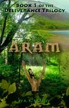ARAM (Deliverance Trilogy #1)