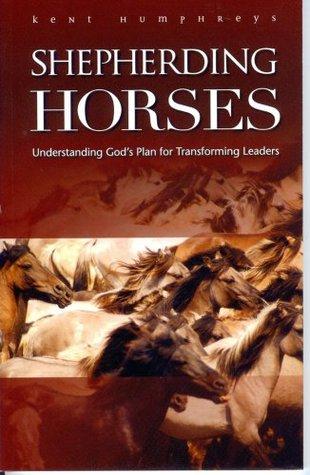 Shepherding Horses, Volume I