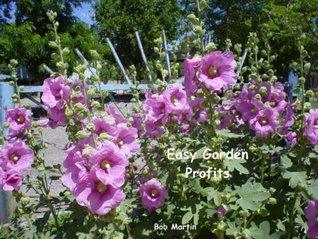Easy Garden Profits