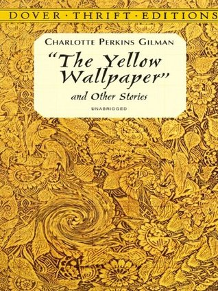 charlotte perkins gilmans short story the yellow