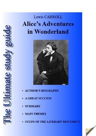 Study guide Alice's Adventures in Wonderland of Lewis Carroll