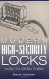 Modern High-security Locks: How To Open Them