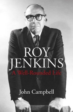 Roy Jenkins: A Well-Rounded Life