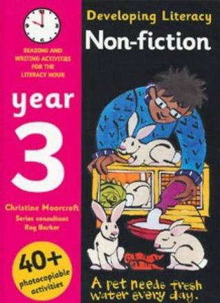 Developing Literacy - Non-fiction: Year 3: Reading and Writing Activities for the Literacy Hour