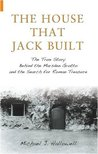 The House that Jack Built by Michael J. Hallowell
