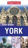 Insight Guides: Great Breaks York (Insight Great Breaks)