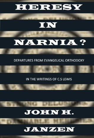 Ebooks Heresy In Narnia? Departures From Evangelical Orthodoxy in the Writings of C.S. Lewis Download PDF