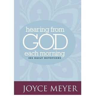 HEARING FROM GOD EACH MORNING: 365 DAILY DEVOTIONS BY Meyer, Joyce[Hardcover]Jan-2010