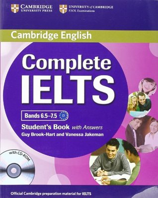 Complete IELTS Bands 6.5-7.5 Student's Book by Guy Brook-Hart