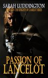 Passion Of Lancelot (The Knights Of Camelot #8)